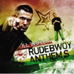 Ill Inspecta »Rudeboy Anthems« (Japan)