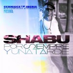 Shabu - Video - Una Tarde